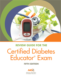 AADE Review Guide for the Certified Diabetes Educator Exam