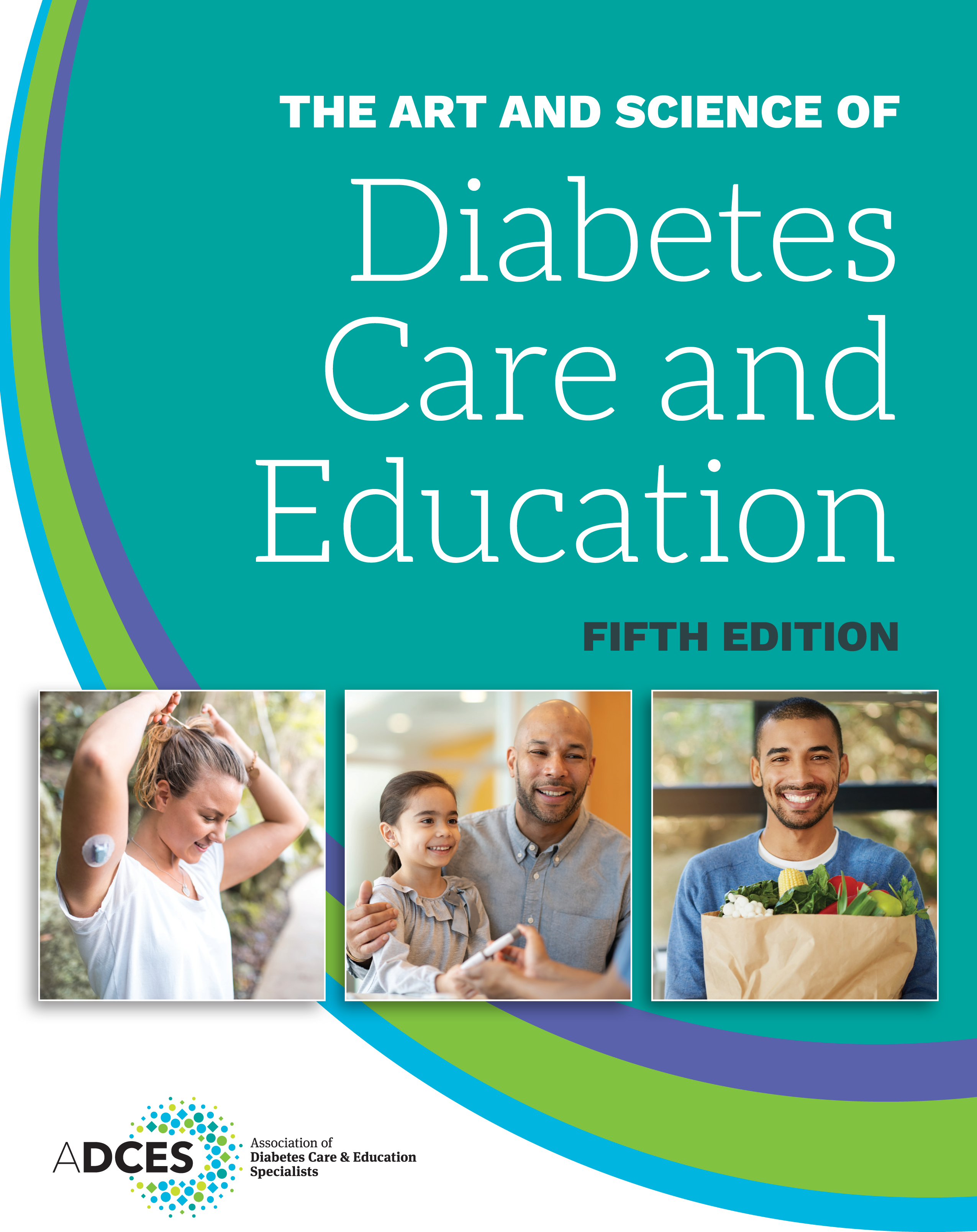 ADCES The Art and Science of Diabetes Care and Education, 5th Edition