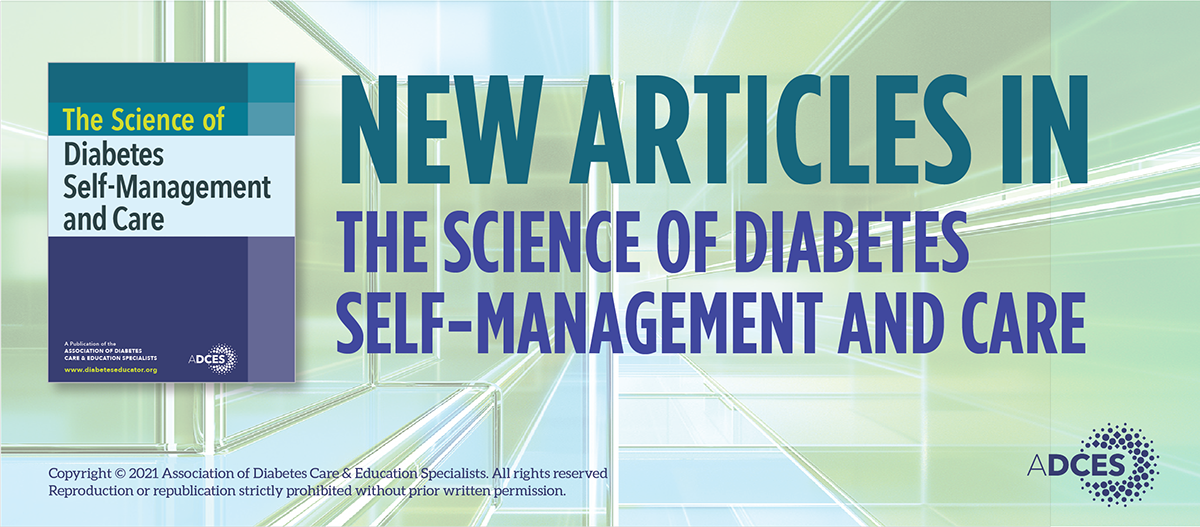 New Articles in The Science of Diabetes Self-Management and Care