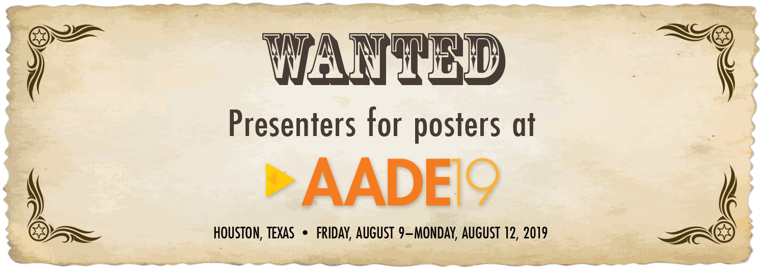 Wanted: Presenters for posters at AADE19