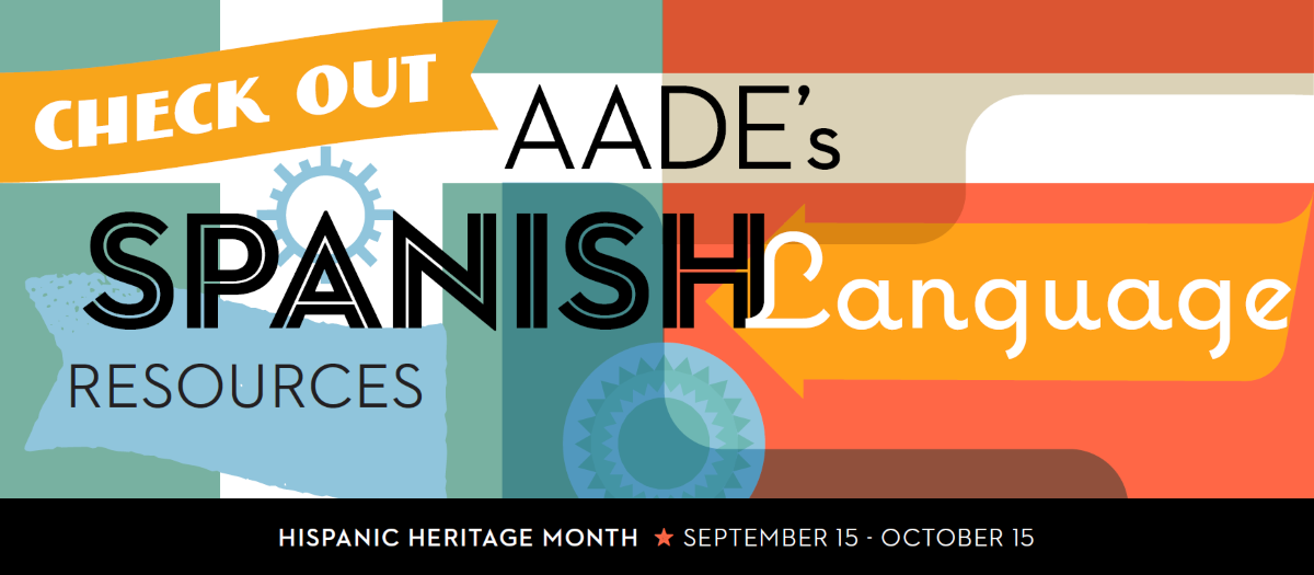 Celebrate Hispanic Heritage Month with Spanish Language Resources from AADE