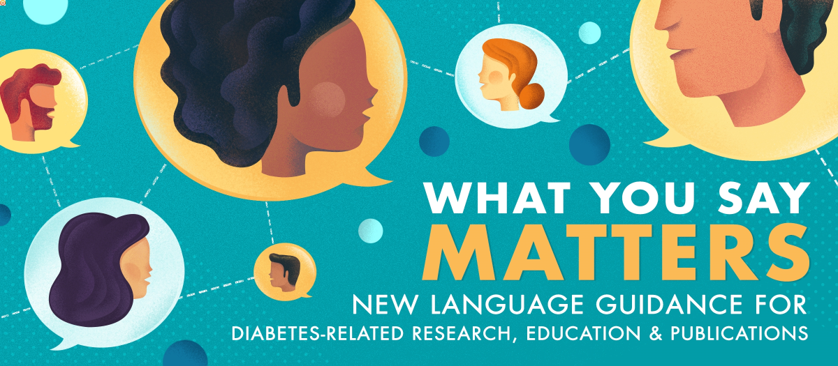 New Language Guidance for Diabetes-Related Research, Education, and Publications